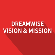 Dreamwise Vision & Mission